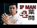IP MAN 4 Un-Official fake  Trailer #1  Donnie Yen, Movie HD