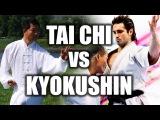 Tai Chi vs Kyokushin Karate