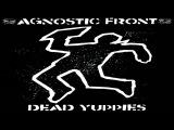 AGNOSTIC FRONT - Dead Yuppies Full Album