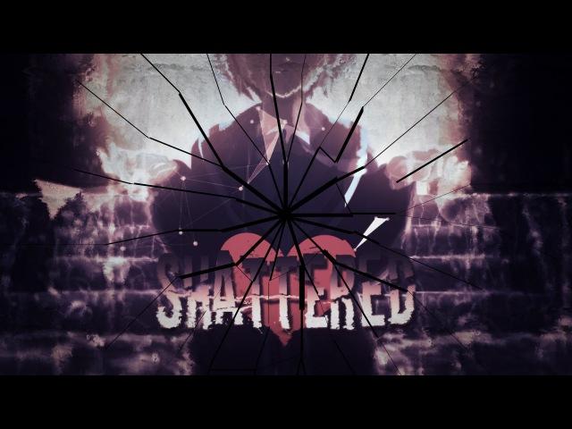 Shattered [MEP]