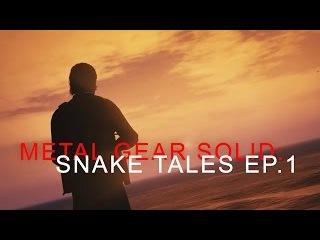 METAL GEAR SOLID: SNAKE TALES EP.1 (Made w/ GTA V *Rockstar Editor)