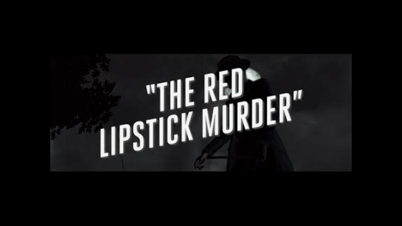 L.A. Noire Прохождение. Отдел Убийств - Помада цвета крови.
