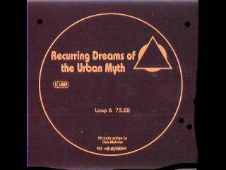 Chris Meloche - Recurring Dreams Of The Urban Myth [Loop 6] [full album]