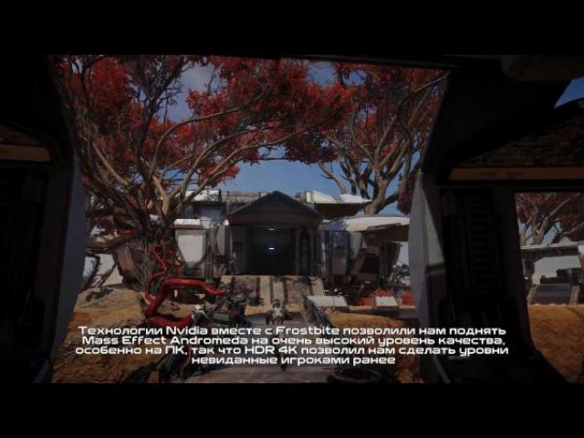 Mass Effect: Andromeda - Эксклюзинвый трейлер о технических возможностях Андромеды
