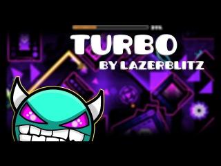 Geometry Dash - Turbo by Lazerblitz (Medium Demon)