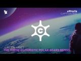 Jurgen Vries - The Theme (Futuristic Polar Bears Extended Remix)