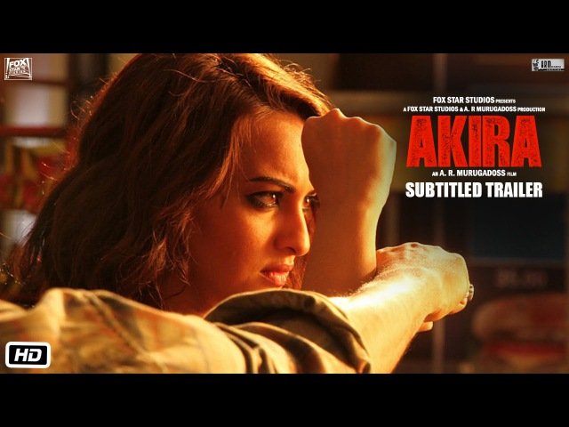 Akira | Official Subtitled Trailer | Sonakshi Sinha | A.R. Murugadoss | Releasing 2nd September 2016