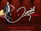 Daniel - Tenho Que Sonhar (NOVA MÚSICA)