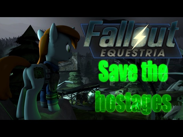 Save the hostages - Fallout Equestria [SFM]