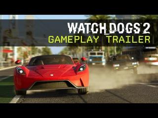 Watch Dogs 2 - Геймплейный трейлер - E3 2016 [RU]