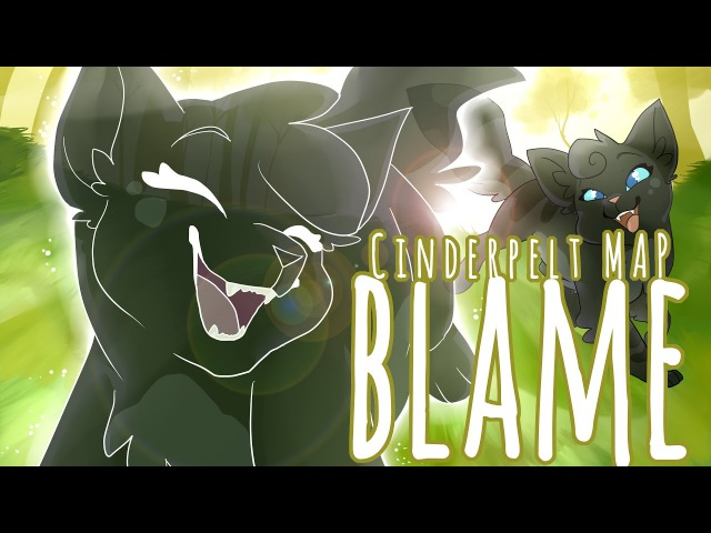 Cinderpelt Blame Complete Warrior Cats M A P