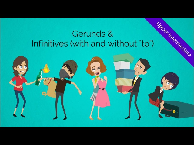 Gerunds and Infinitives (Verbs): Fun humorous ESL video to peak your students' engagement!