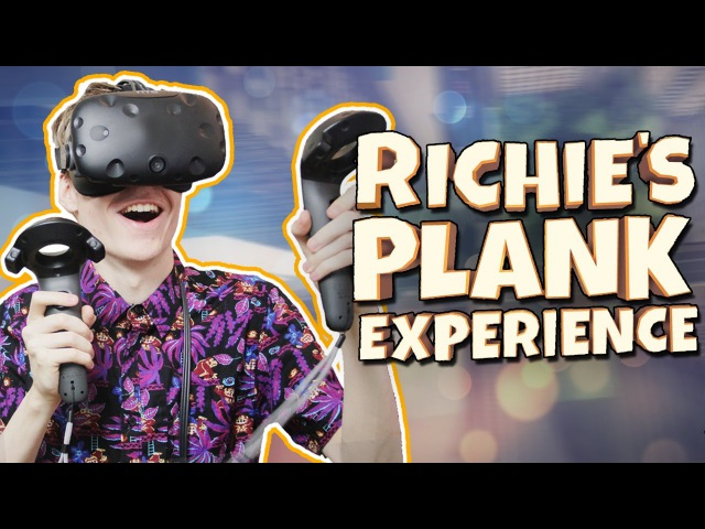 Richies Plank Experience (HTC Vive Gameplay) | VR-Club