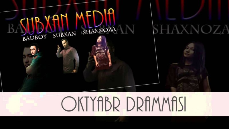 Subxan media - Oktyabr Drammasi (music version)