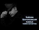Subxan - Sevishganlar kuniga (tabrik buyurtma) 2016