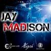 JAY MADISON