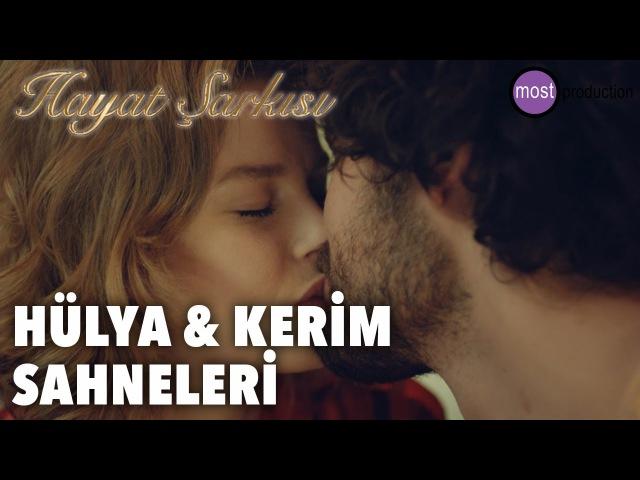 Hayat Şarkısı Hülya Kerim Sahneleri HÜLKER