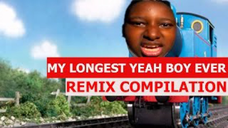 My Longest Yeah Boy Ever Remix (TRY NOT TO LAUGH!)...