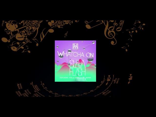 Venessa Michaels - Whatcha On feat. Tay Jasper (Slava Flash Rmx)
