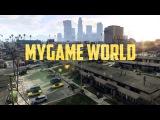 MyGame World - Уже скоро