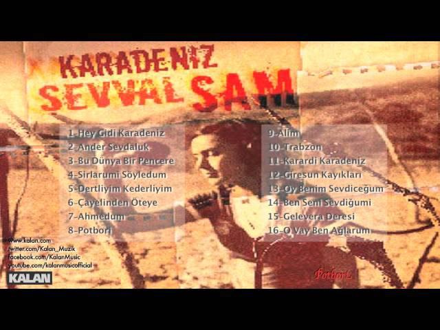 Şevval Sam - Potbori