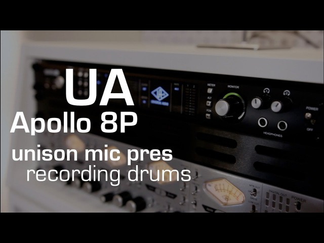 Recording Drums with Universal Audio Apollo 8P (unison mic pres)