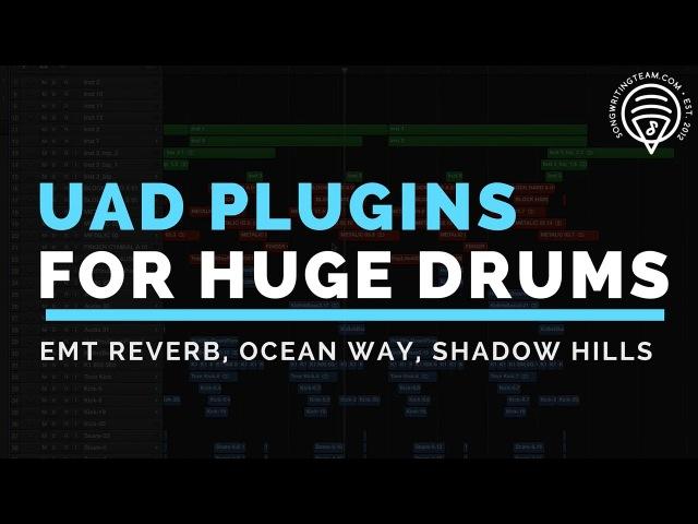 Mixing Drums UAD Tutorial Shadow Hills EMT 140 Ocean Way A800