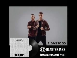 Max Gabriel - Crooked (Nari & Milani Remix)_Blasterjaxx Maxximize 133