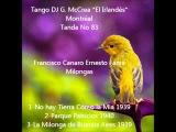 Francisco Canaro Ernesto Fama Milongas Tango DJ El Irland