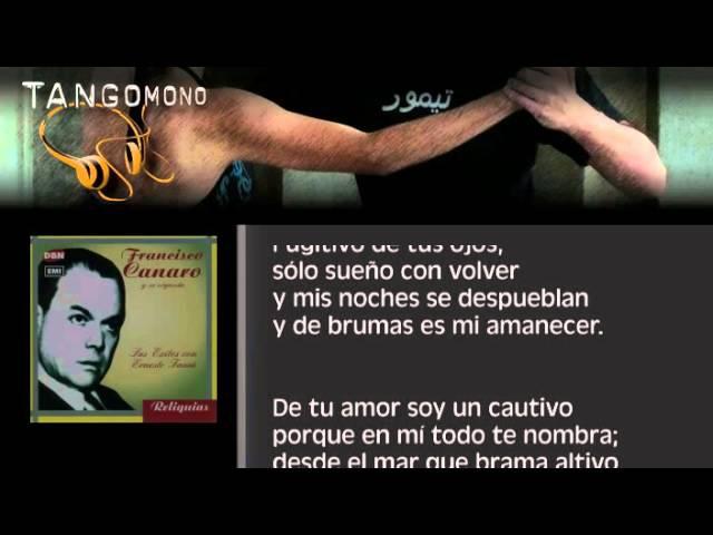 Todo te nombra Francisco Canaro canta Ernesto Fama