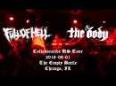 2016-09-01 - The Body & Full of Hell - FULL SET - Live Concert Recording
