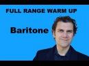 Singing Warm Up - Baritone Full Range