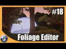 Using The Foliage Editor - 18 Unreal Engine 4 Beginner Tutorial Series