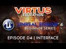 User Interface Overview - 4 Unreal Engine 4 Beginner Tutorial Series