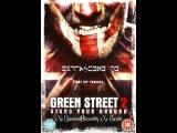 «Хулиганы зеленой улицы 2» «Green Street Hooligans 2», 2009 г.