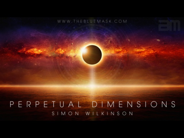 Perpetual Dimensions by Simon Wilkinson (ambient space music album sampler)