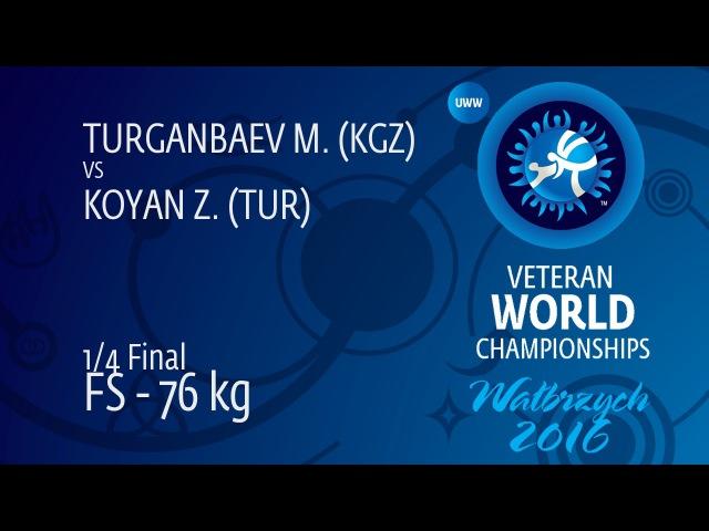 1/4 FS - 76 kg: M. TURGANBAEV (KGZ) df. Z. KOYAN (TUR), 4-2