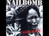 Nailbomb - 1994 - Point Blank  Full Album