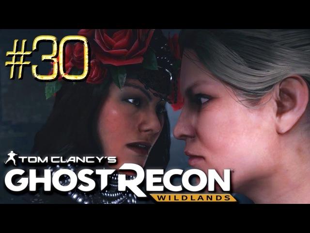 Tom Clancys Ghost Recon Wildlands™ ► Сантера ► Прохождение 30