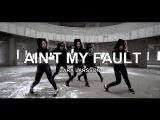 AIN'T MY FAULT - ZARA LARSSON  CHOREOGRAPHY - Soi JANG