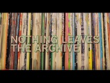 Nothing Leaves The Archive - First Word x The John Peel Archive