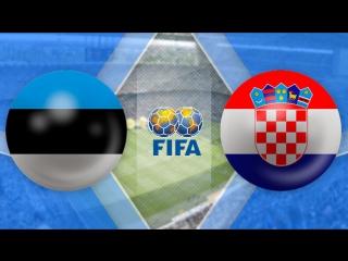 Эстония 3:0 Хорватия | Товарищеские матчи 2017 | Обзор матча