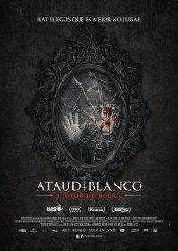 Белый гроб: Игра дьявола / Ataúd Blanco: El Juego Diabólico (2016)
