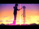 S H A T T E R M E ~ Kimi no na wa ( your name ) AMV