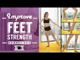 Improve Feet Strength for Ballet and Dance Lazy Dancer Tips