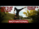 MOTIVATION AFTER AN INJURY - Story of a professional Tricker / Vellu Saarela 2017