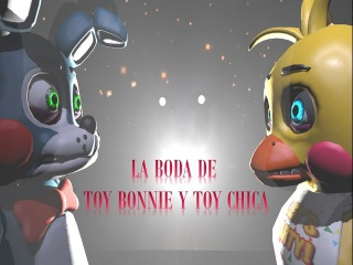 [SFM FNAF]-SEASON.01-  La Boda de Toy Bonnie y Toy Chica (FINAL)