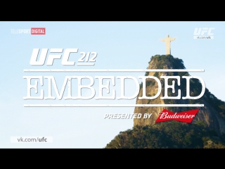 UFC 212 Embedded - Episode 1 [RUS]