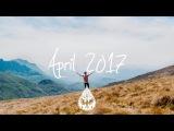IndieRockAlternative Compilation - April 2017 (1