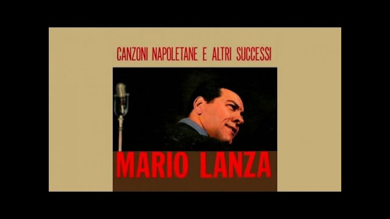 Mario Lanza Canzoni Napoletane E Altri Successi FULL ALBUM Vintage Music Songs